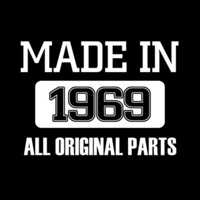 Camisetas Made in 1968 all original parts Design