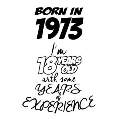 Born in 1973 - Camisetas Personalizadas Design